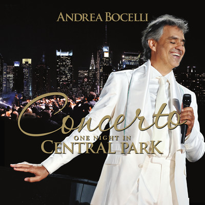 ハイレゾアルバム/Concerto: One Night In Central Park (Remastered)/Andrea Bocelli
