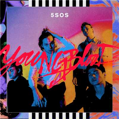 シングル/Youngblood/5 Seconds Of Summer