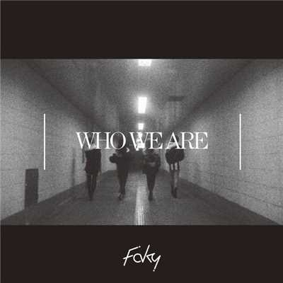 着うた®/Who We Are/FAKY