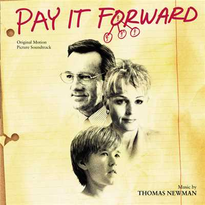アルバム/Pay It Forward (Original Motion Picture Soundtrack)/トーマス・ニューマン