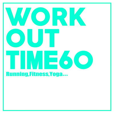 アルバム/Workout Time60/Various Artists
