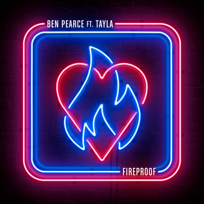シングル/Fireproof (feat. Tayla)/Ben Pearce