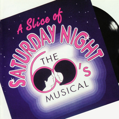 アルバム/A Slice of Saturday Night (Original London Cast Recording)/Various Artists