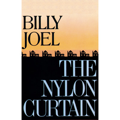 アルバム/The Nylon Curtain/Billy Joel