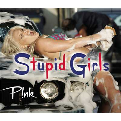 Stupid Girls (Instrumental)/P!nk