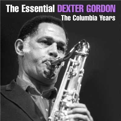 アルバム/The Essential Dexter Gordon/Dexter Gordon