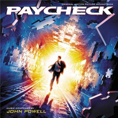 Paycheck (Original Motion Picture Soundtrack)/ジョン・パウエル