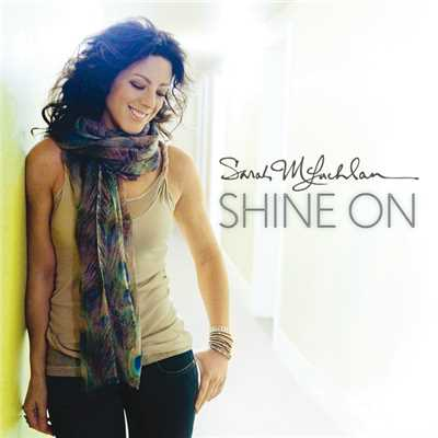 アルバム/Shine On/Sarah McLachlan
