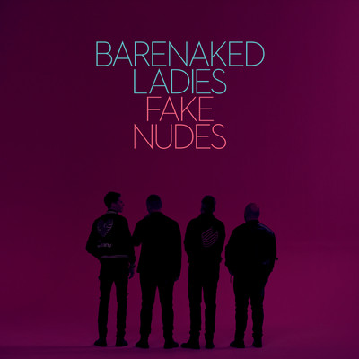 ハイレゾアルバム/Fake Nudes/Barenaked Ladies
