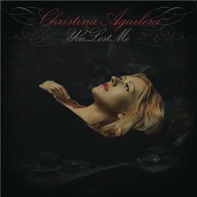 アルバム/You Lost Me/Christina Aguilera