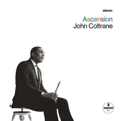 アルバム/Ascension/John Coltrane