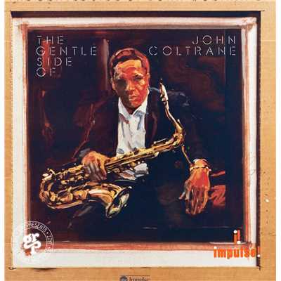 アルバム/The Gentle Side Of John Coltrane/John Coltrane