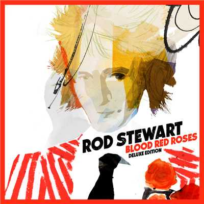 アルバム/Blood Red Roses (Deluxe Version)/Rod Stewart