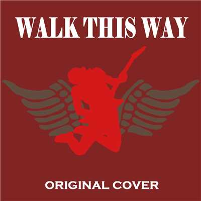 ハイレゾ/【ハイレゾ】Walk this way ORIGINAL COVER/NIYARI計画
