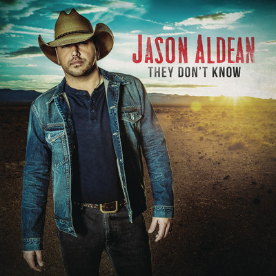 アルバム/They Don't Know/Jason Aldean