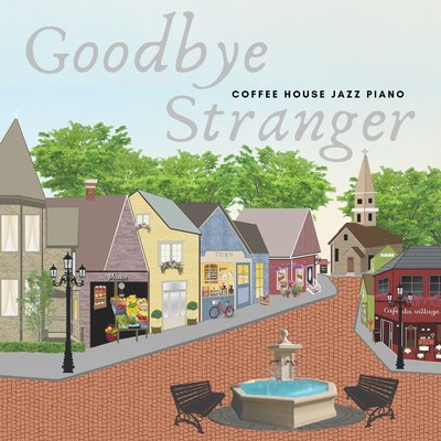ハイレゾアルバム/Goodbye Stranger - Coffee House Jazz Piano/Teres