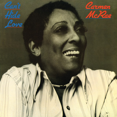 アルバム/Can't Hide Love/Carmen McRae