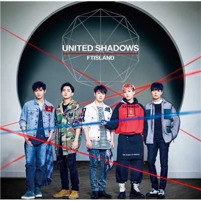 アルバム/UNITED SHADOWS/FTISLAND