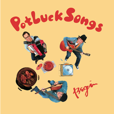 アルバム/Potluck Songs/BEGIN