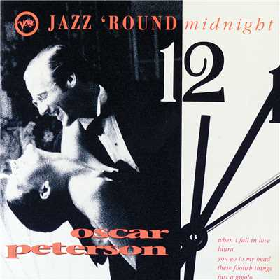 アルバム/Jazz 'Round Midnight/Oscar Peterson