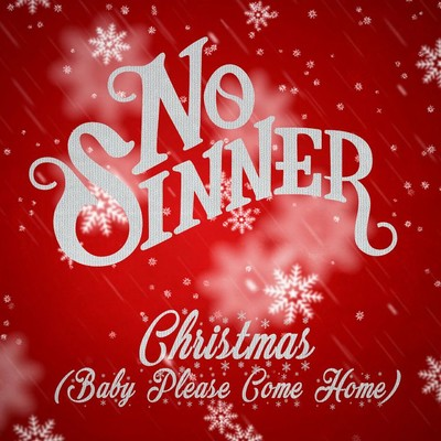 シングル/Christmas (Baby Please Come Home)/No Sinner