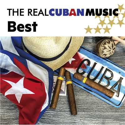 アルバム/The Best Of The Real Cuban Music/Various Artists
