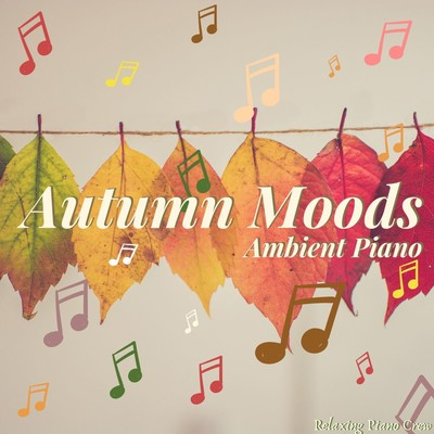 ハイレゾアルバム/Autumn Moods: Ambient Piano/Eximo Blue