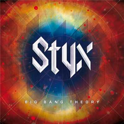 アルバム/Big Bang Theory/Styx