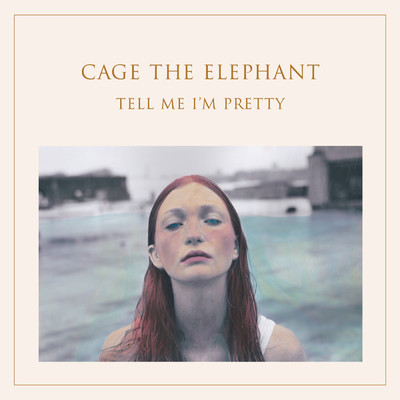 シングル/Trouble/Cage The Elephant