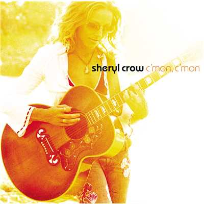 アルバム/C'mon, C'mon (International Version)/Sheryl Crow