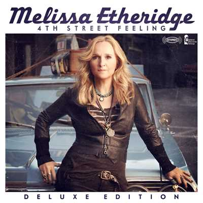 アルバム/4th Street Feeling (Deluxe Edition)/Melissa Etheridge