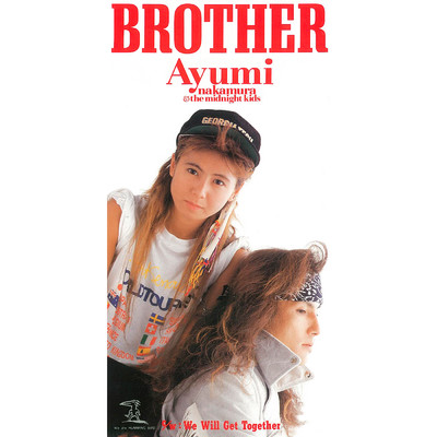 BROTHER (2019 Remaster)/中村あゆみ