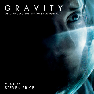 アルバム/Gravity (Original Motion Picture Soundtrack)/Steven Price