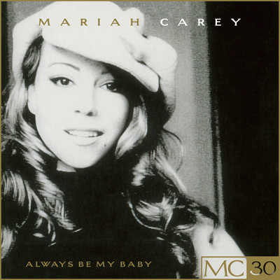 シングル/Always Be My Baby (Live at Madison Square Garden - October, 1995)/Mariah Carey