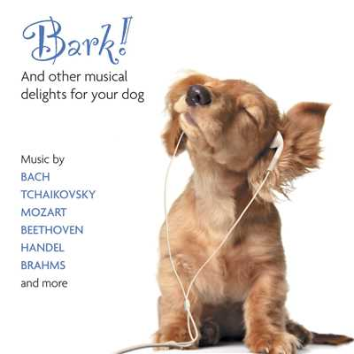アルバム/Bark! And Other Musical Delights For Your Dog/Various Artists