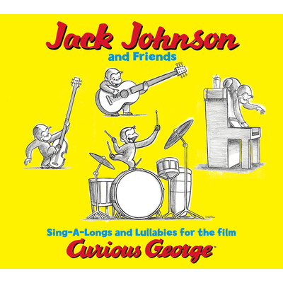 ハイレゾアルバム/Jack Johnson And Friends: Sing-A-Longs And Lullabies For The Film Curious George/Jack Johnson