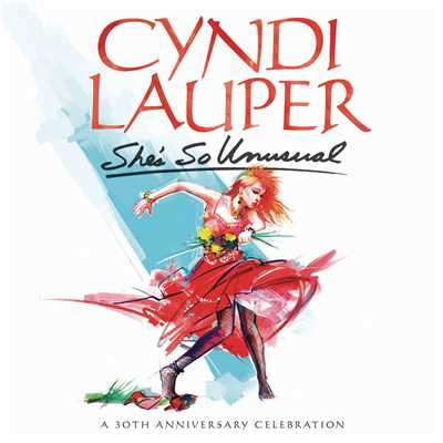 アルバム/She's So Unusual: A 30th Anniversary Celebration (Deluxe Edition)/Cyndi Lauper