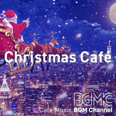 アルバム/Christmas Cafe/Cafe Music BGM channel