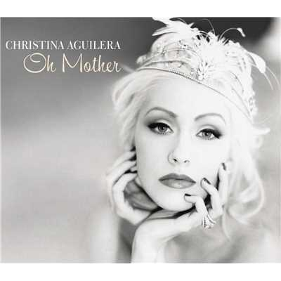 アルバム/Oh Mother/Christina Aguilera