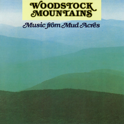アルバム/Woodstock Mountains: Music From Mud Acres/Various Artists