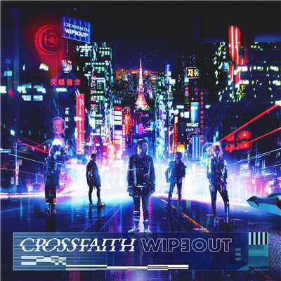 アルバム/WIPEOUT (Deluxe Edition)/Crossfaith