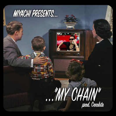 シングル/MY CHAIN/MIYACHI