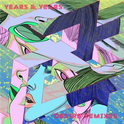 アルバム/Desire (Remixes)/Years & Years
