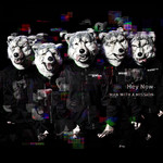 シングル/Hey Now/MAN WITH A MISSION