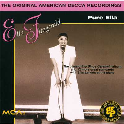 シングル/Nice Work If You Can Get It (featuring Ellis Larkins)/Ella Fitzgerald