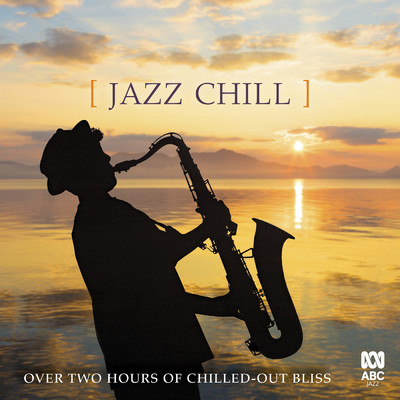 アルバム/Jazz Chill/Various Artists