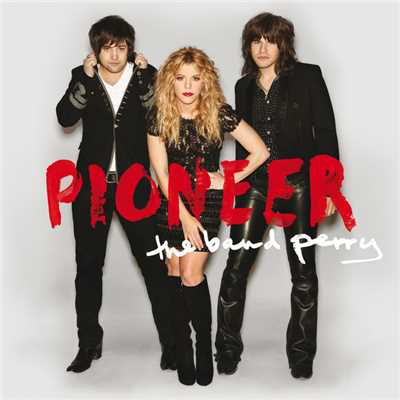 シングル/I Saw A Light (Album Version)/The Band Perry
