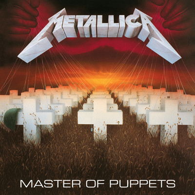 アルバム/Master Of Puppets (Remastered)/メタリカ