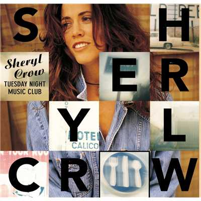 Can't Cry Anymore/Sheryl Crow