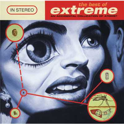アルバム/The Best Of Extreme (An Accidental Collication Of Atoms)/Extreme
